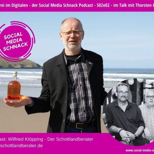 Im Bild: Wilfried Klöpping, der schottlandberater - zu Gast im Podcast Social Media Schnack